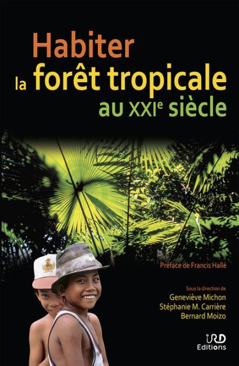 """Couverture de l'ouvrage """"Habiter la forêt tropicale au XXIe siècle"""""""