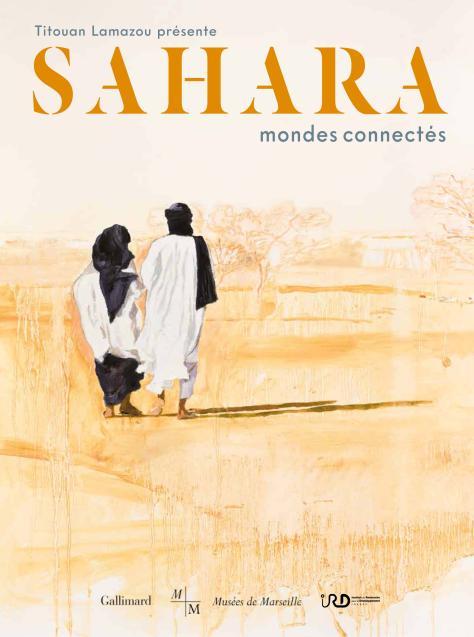 Couverture du catalogue de l'exposition Sahara mondes connectés.
